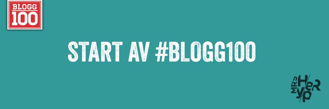 Idag ska jag blogga och sedan 100 dagar i sträck