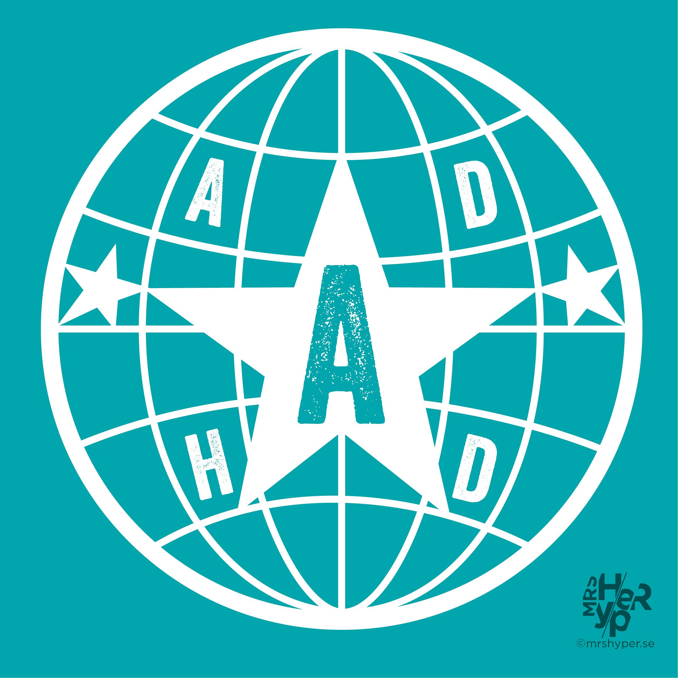ADHD-frälsa världen : )