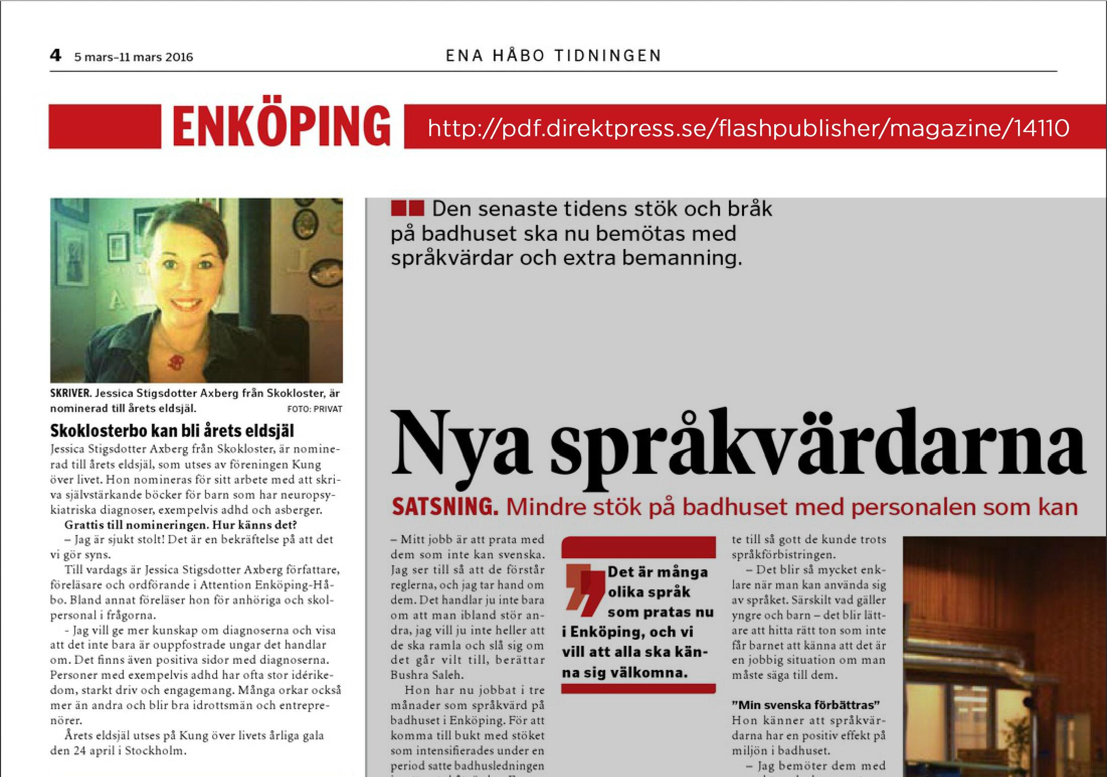 EnaHåbo-tidningen hade en liten notis om mig idag