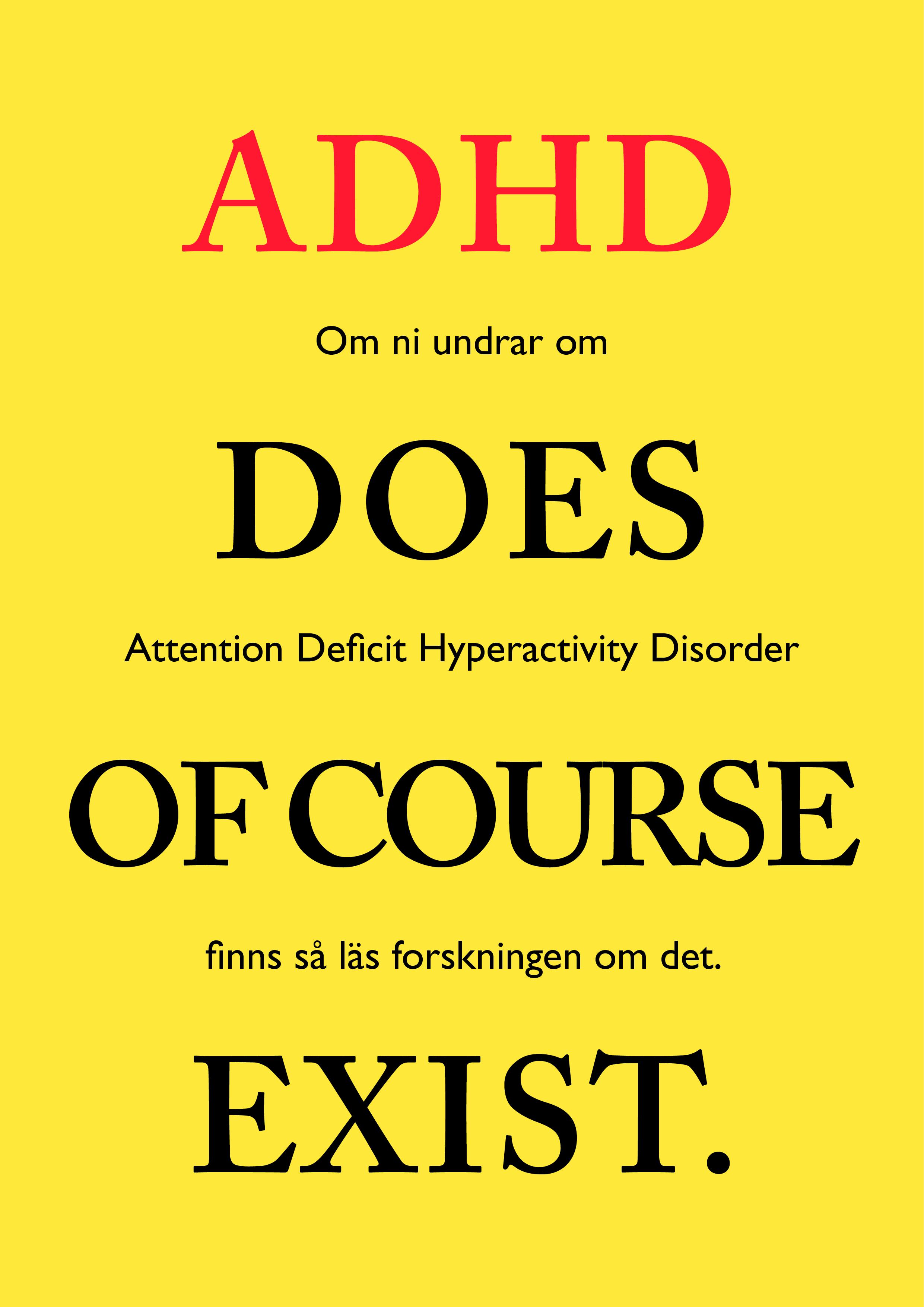 Såklart finns ADHD!
