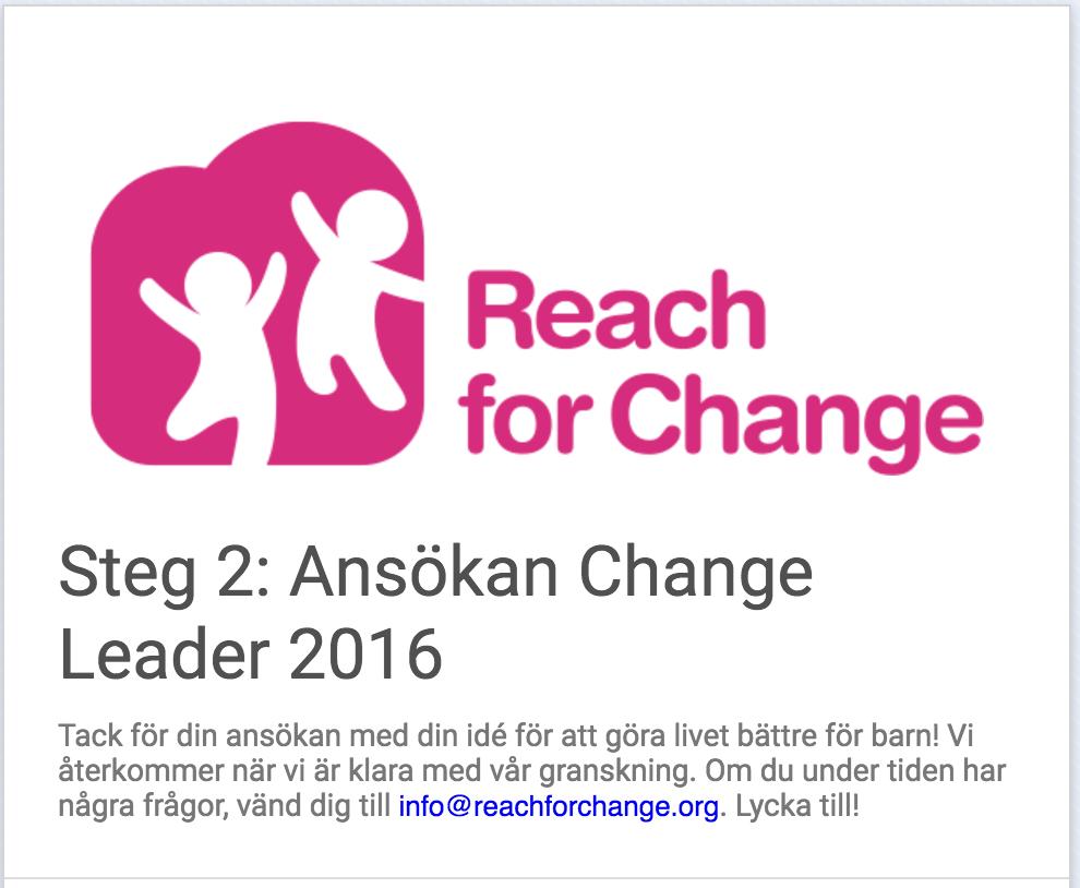 Yes! Reach for Change-ansökan är inskickad! Wooohoooo!