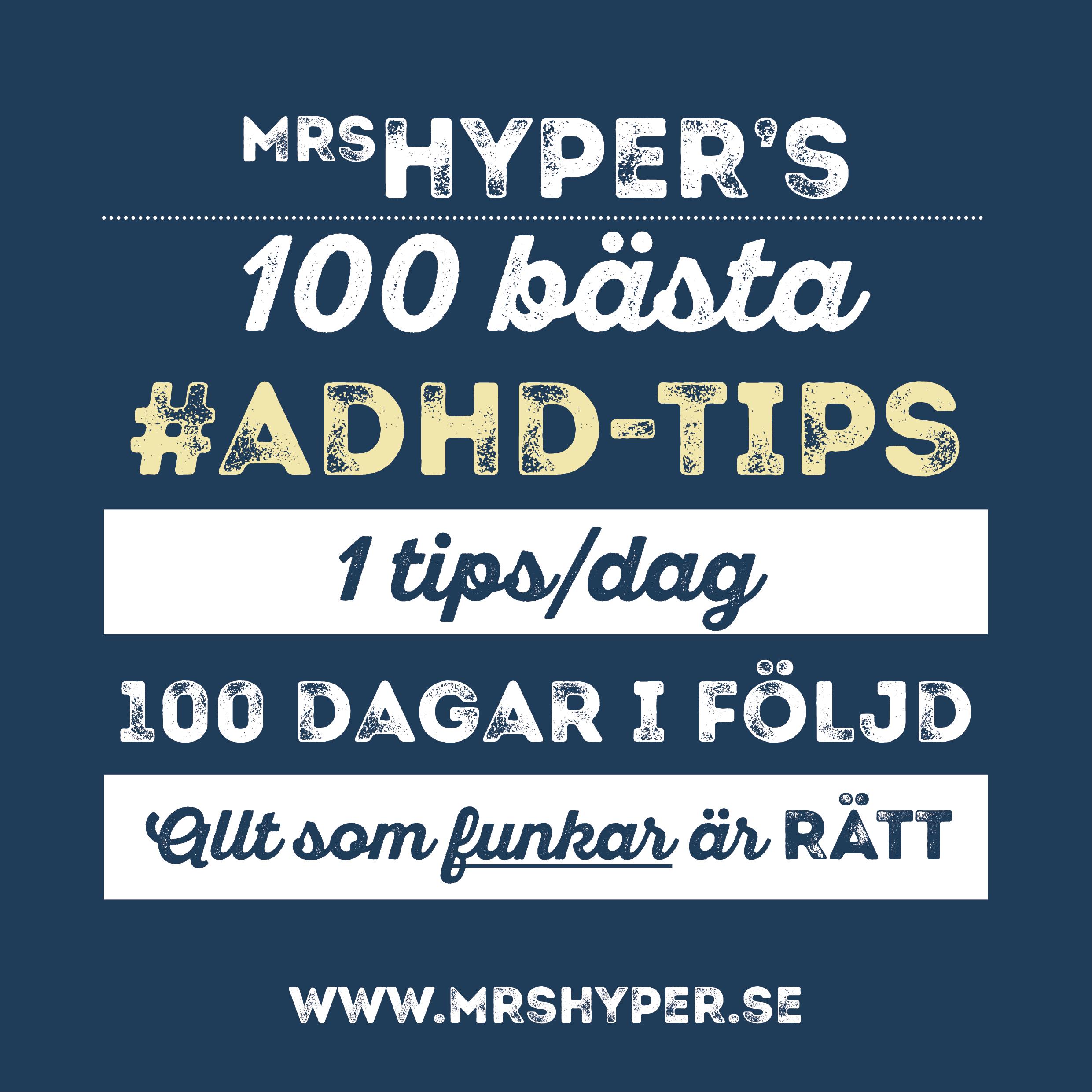 100 bästa #ADHD-tipsen