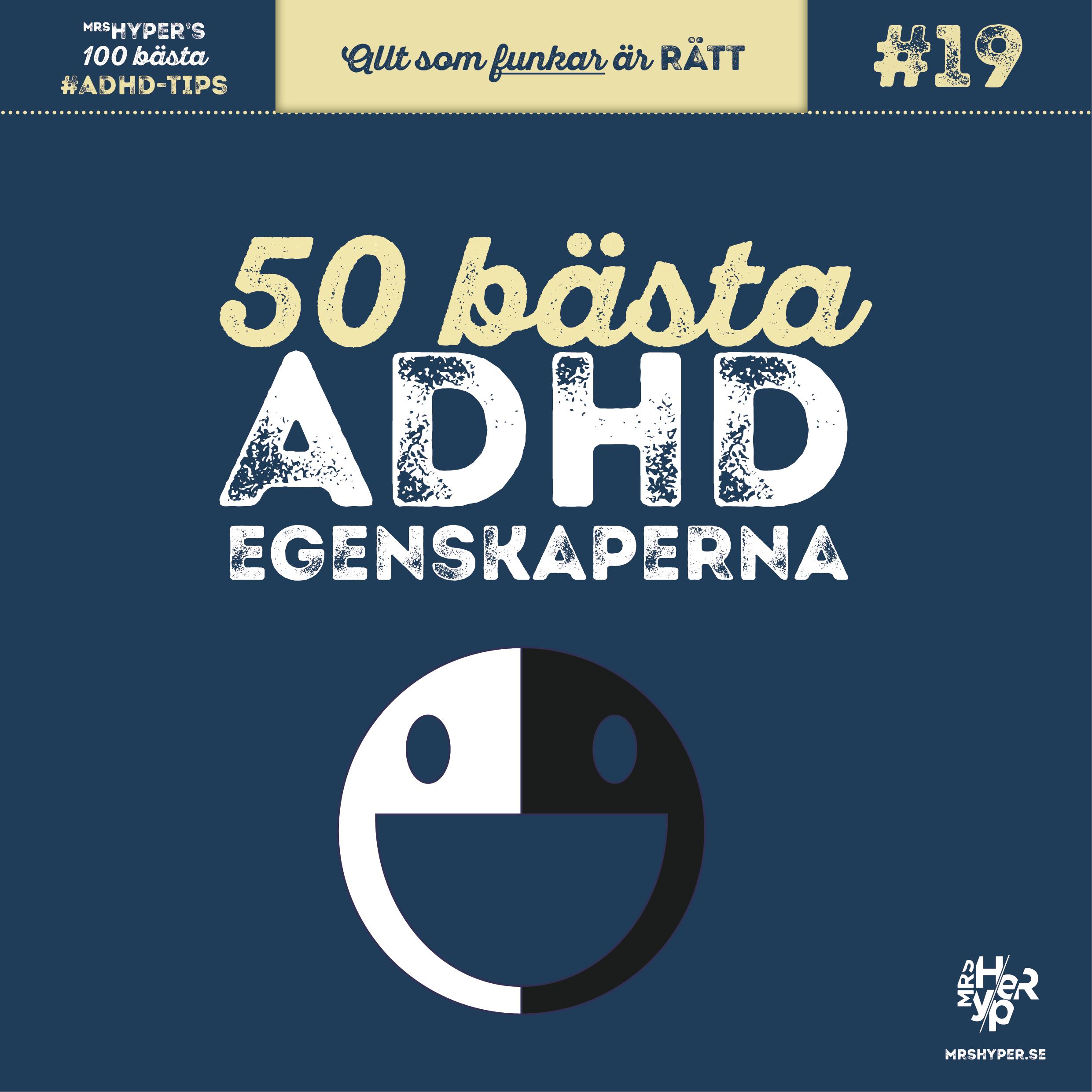 ADHD-tips #19. 50 bästa ADHD-egenskaperna.