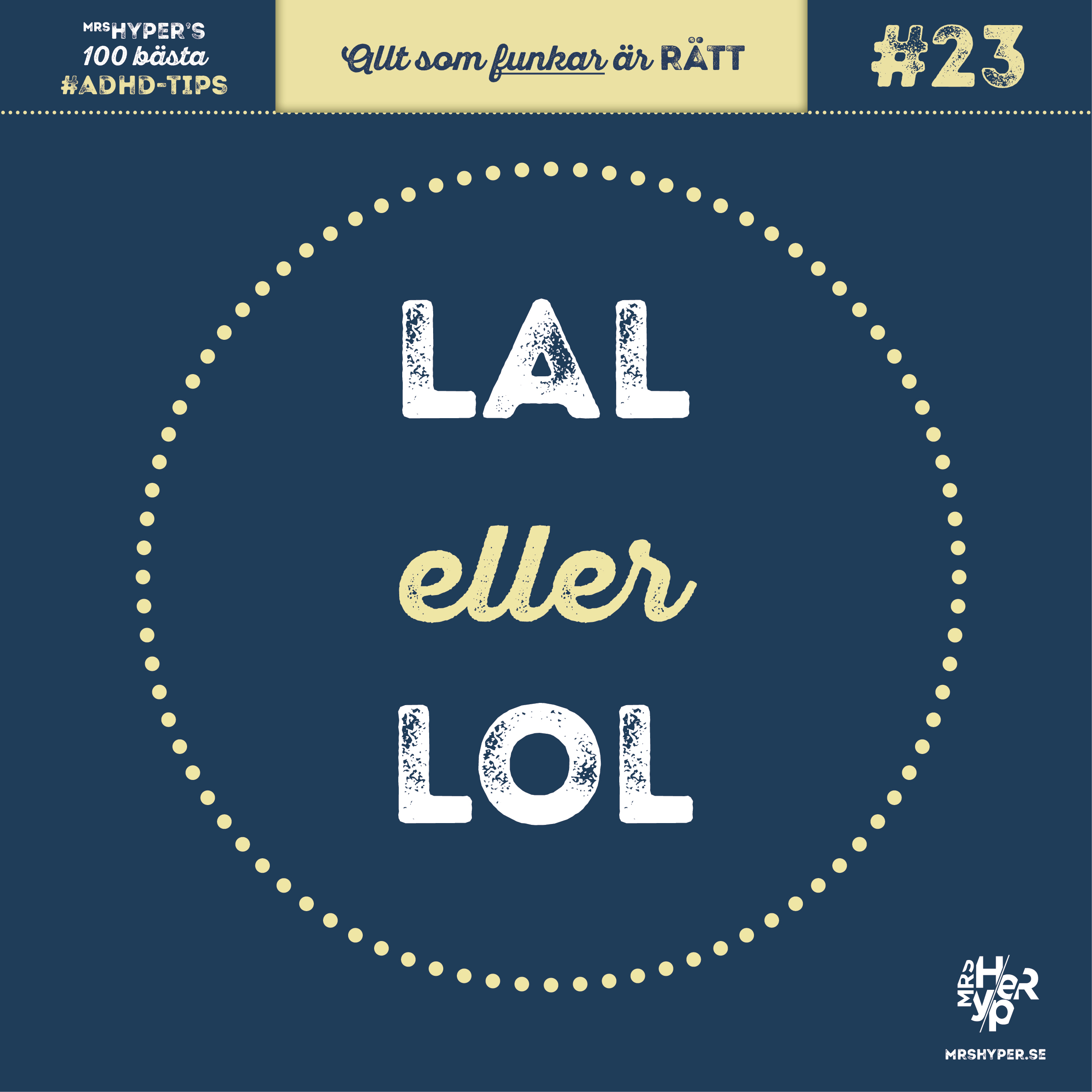 ADHD-tips #23. Lal eller Lol?