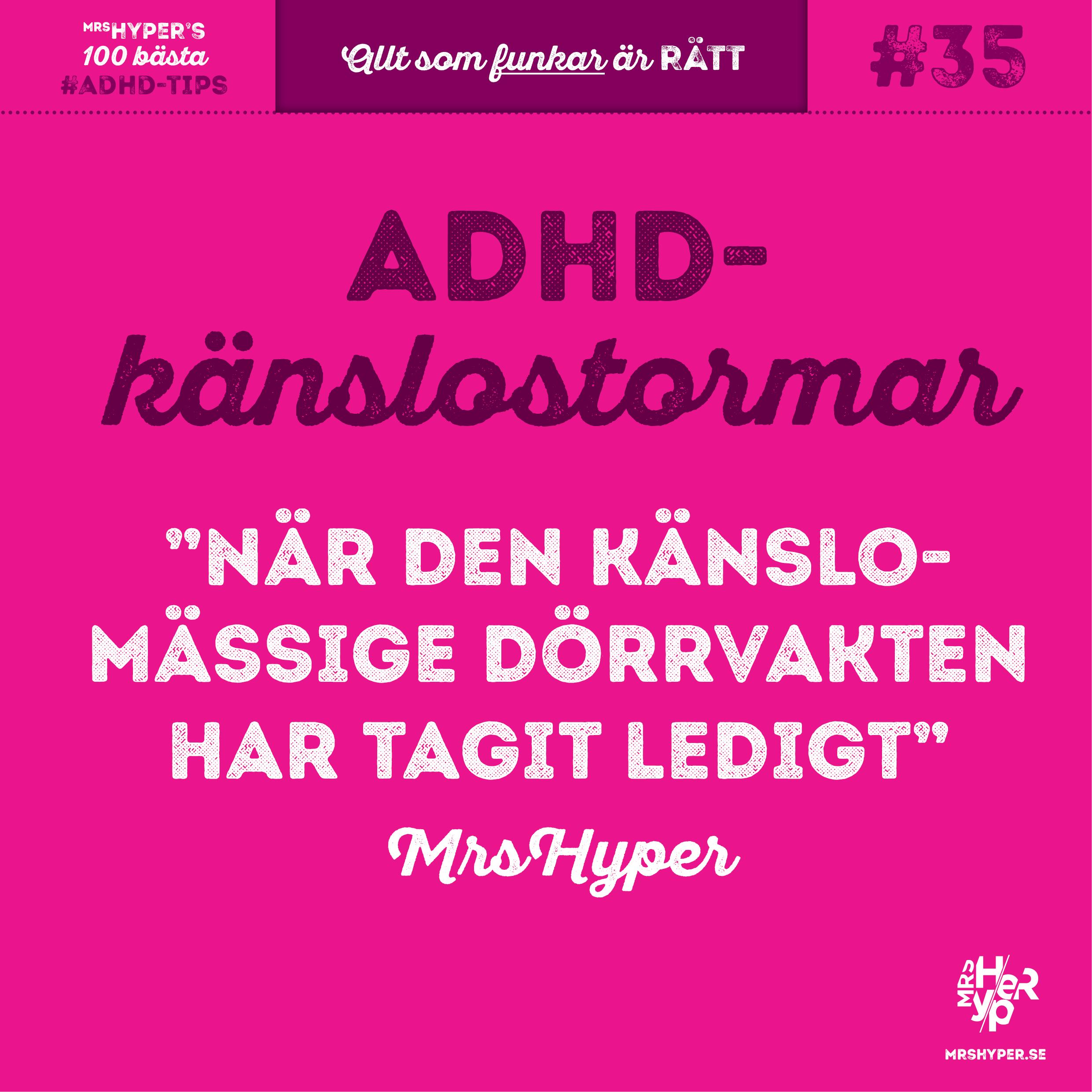 ADHD-tips #35. När den känslomässige dörrvakten har tagit ledigt.