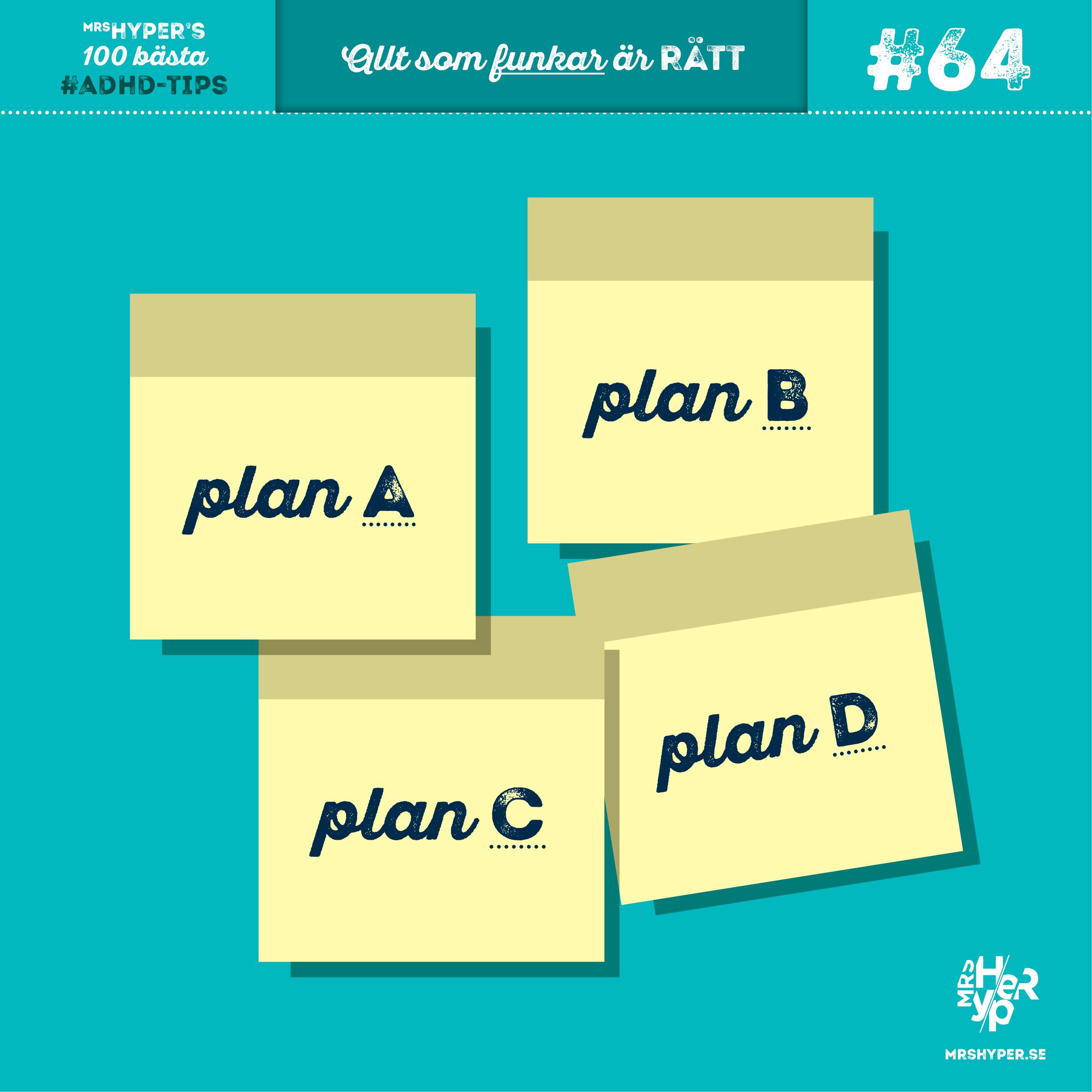 ADHD-tips #64. Hur man undviker katastrofer med plan B, C, D…