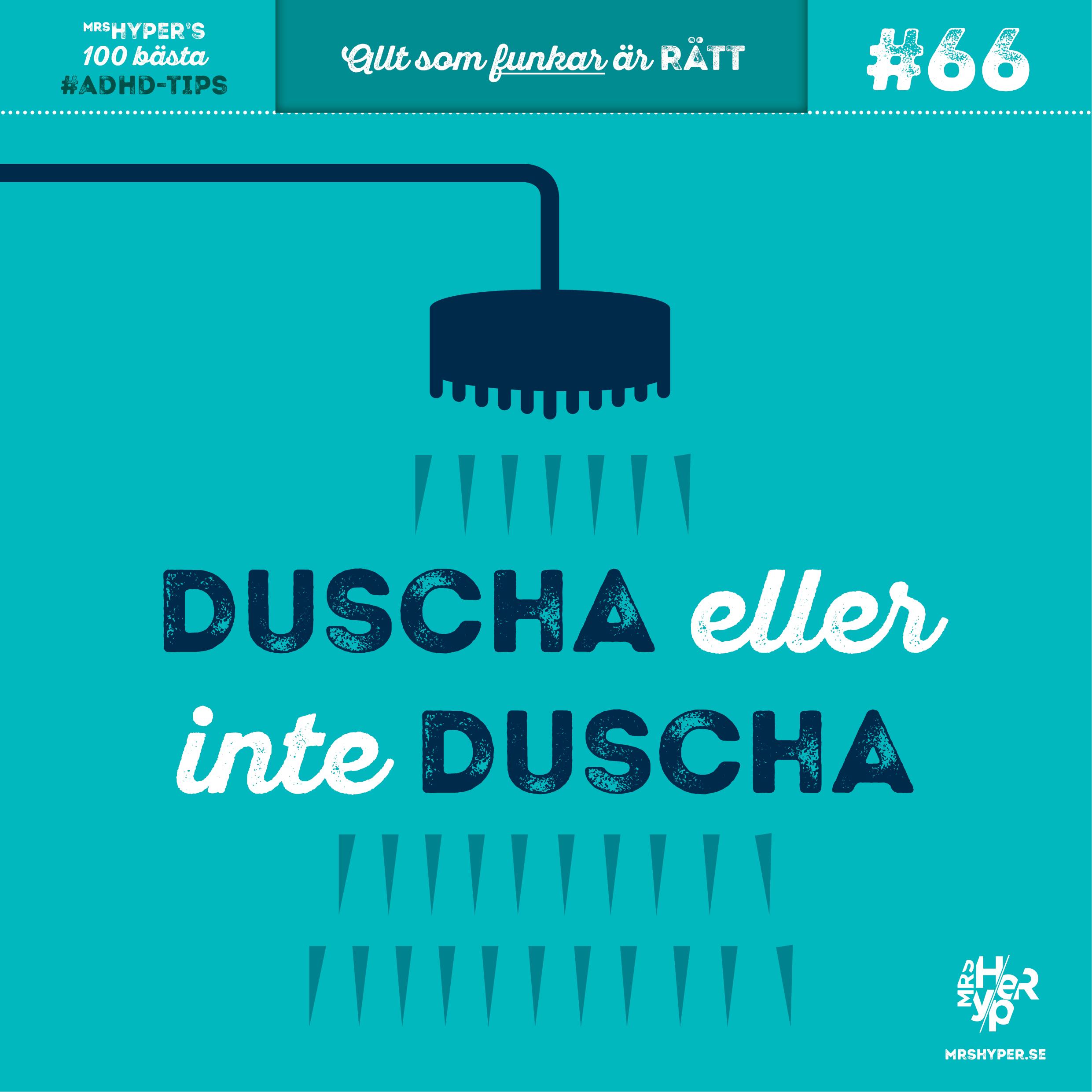 ADHD-tips #66. Duscha eller inte duscha, det är frågan.