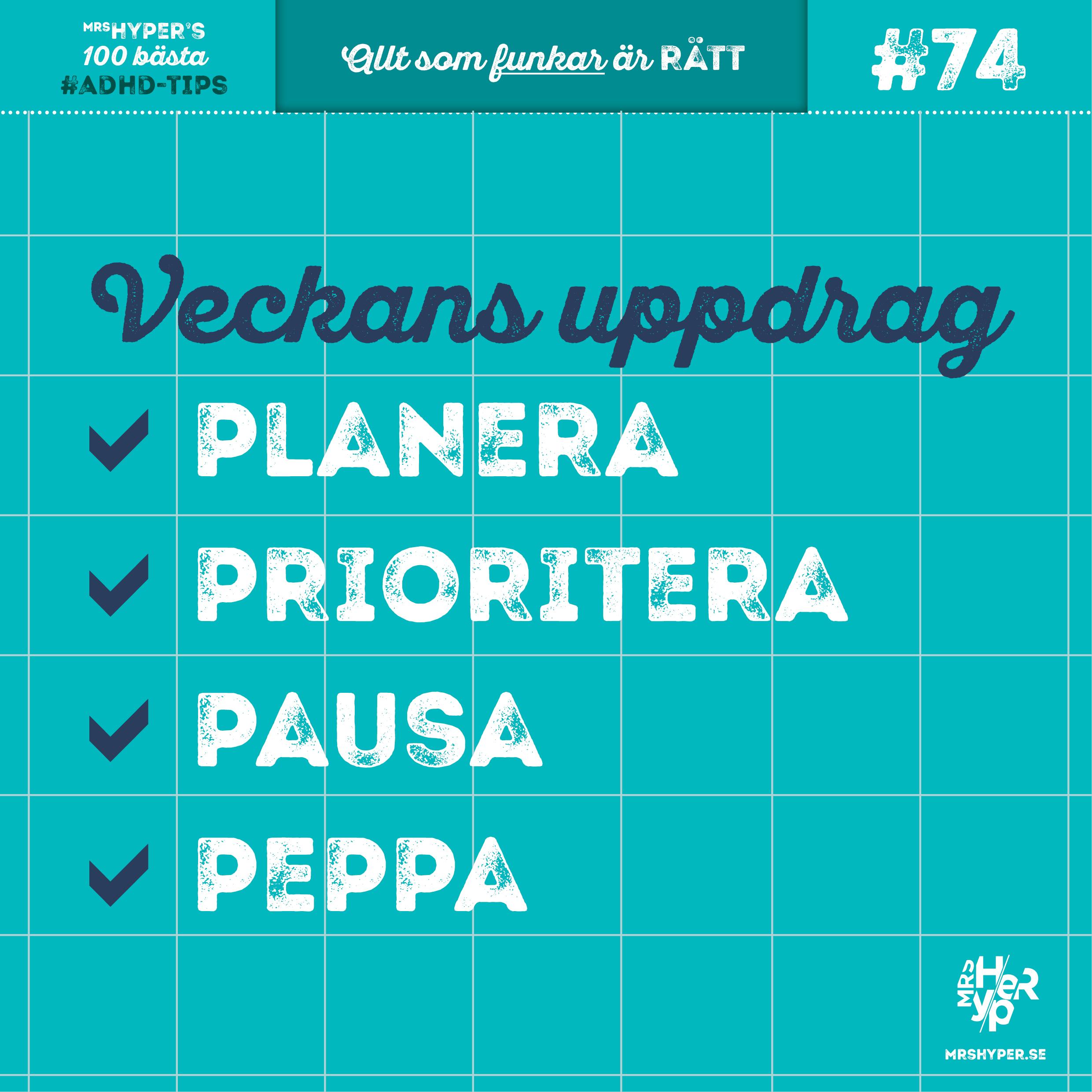 ADHD-tips #74. Planera Prioritera Pausa & Peppa