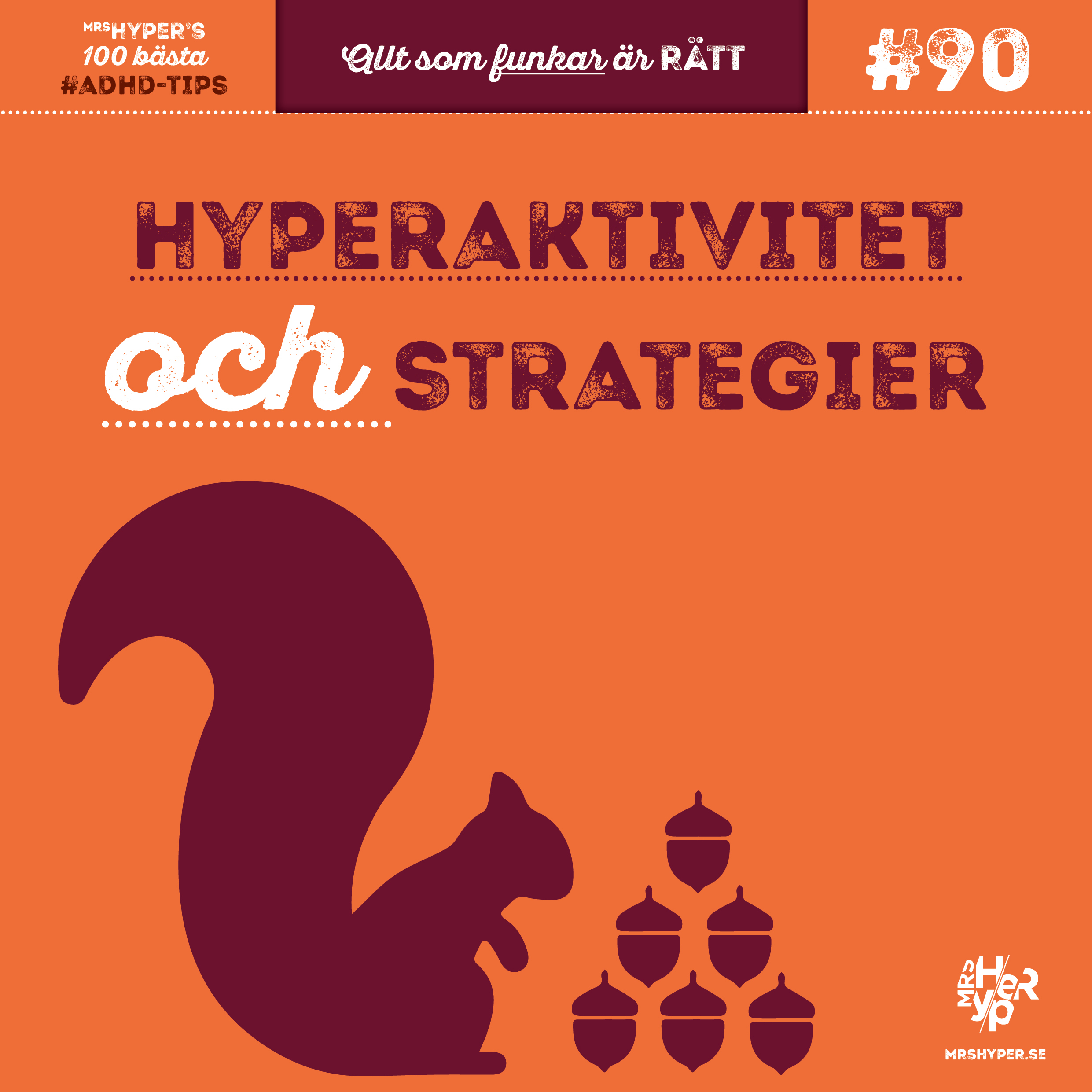 ADHD-tips #90. Hyperaktivitet och strategier
