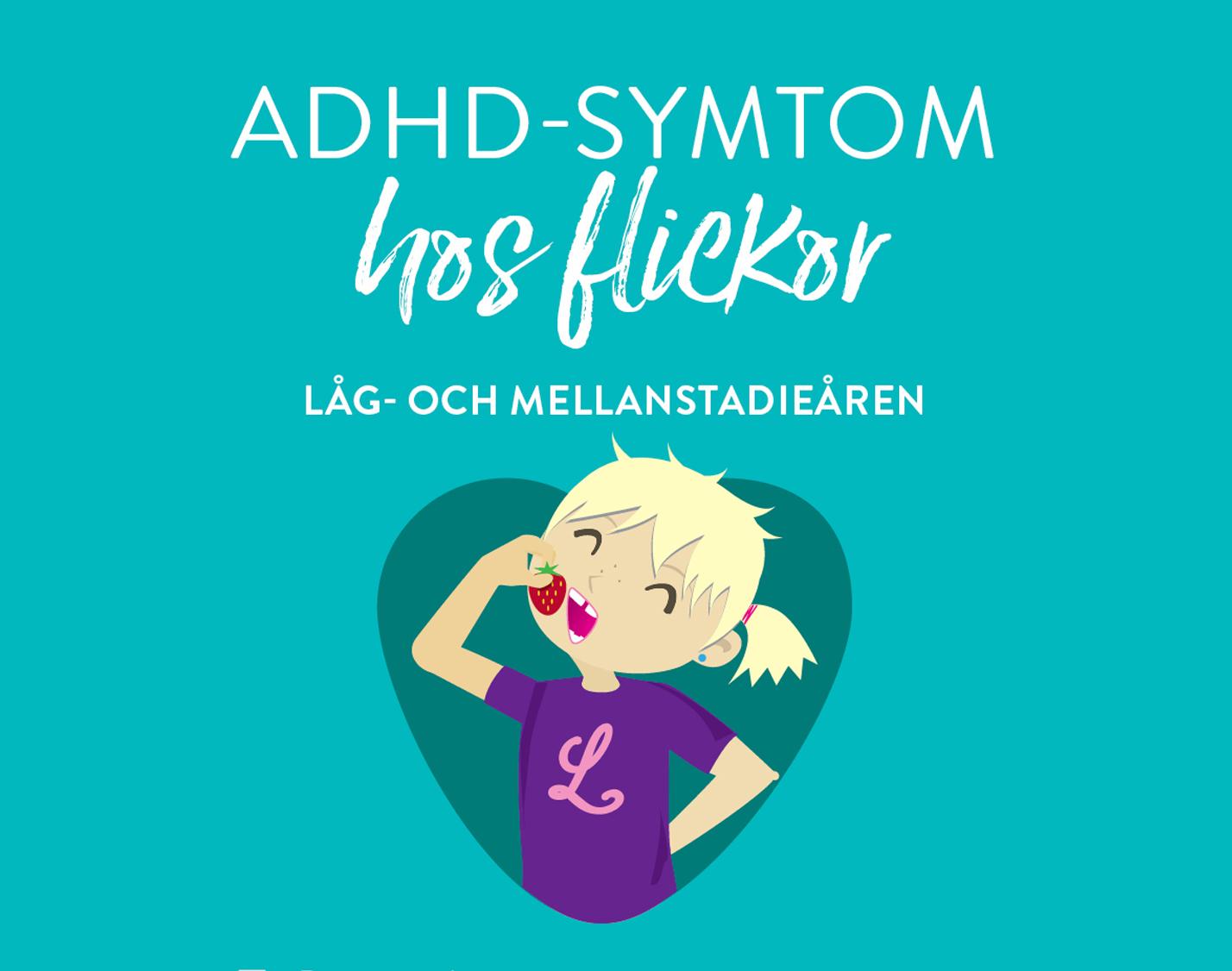 ADHD-symtom för flickor i låg- och mellanstadiet